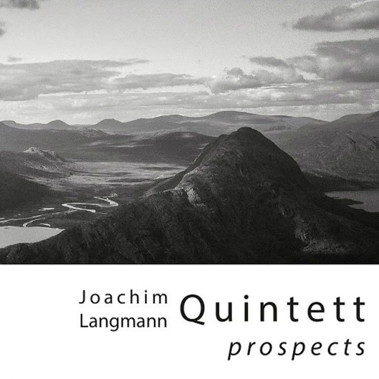 Cover Prospects - Joachim Langmann Quintet